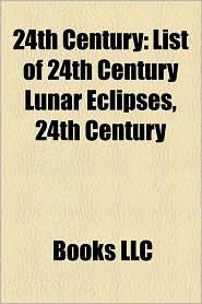 24th Century - Books Llc