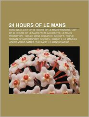 24 Hours Of Le Mans - Books Llc