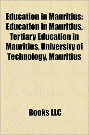 Education In Mauritius - Books Llc