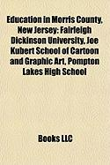 Education in Morris County, New Jersey: Fairleigh Dickinson University