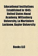 Educational Institutions Established in 1845: United States Naval Academy
