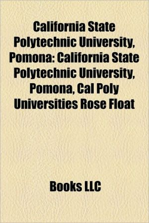California State Polytechnic University, Pomona: Cal Poly Universities Rose Float, Cal Poly Pomona College of Environmental Design