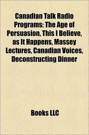 Canadian Talk Radio Programs - Books Llc