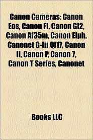 Canon Cameras - Books Llc