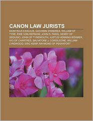 Canon Law Jurists - Books Llc