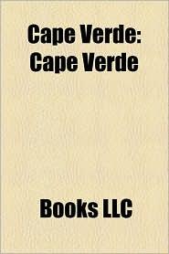Cape Verde - Books Llc