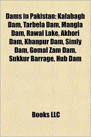 Dams In Pakistan - Books Llc