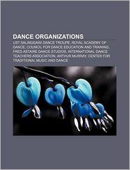 Dance Organizations - Books Llc