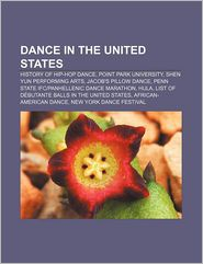 Dance In The United States - Books Llc
