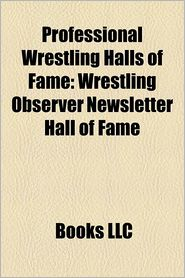 Professional Wrestling Halls Of Fame - Books Llc
