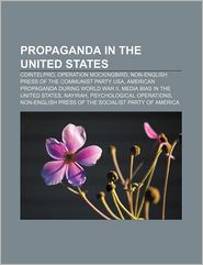Propaganda In The United States - Books Llc