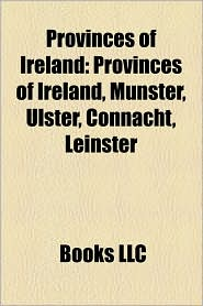 Provinces Of Ireland - Books Llc