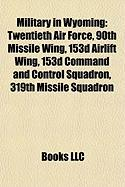 Military in Wyoming: Twentieth Air Force