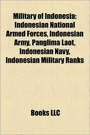 Military Of Indonesia - Books Llc