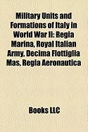 Military Units and Formations of Italy in World War II: Regia Marina