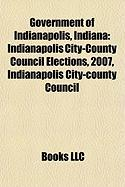 Government of Indianapolis, Indiana: Indianapolis City-County Council Elections, 2007