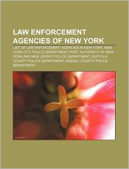Law Enforcement Agencies Of New York - Books Llc