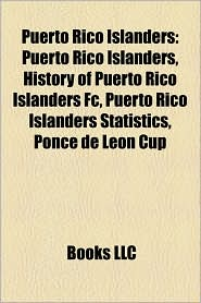 Puerto Rico Islanders - Books Llc
