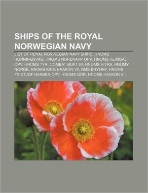Ships of the Royal Norwegian Navy: List of Royal Norwegian Navy ships, HNoMS Honningsv g, HNoMS Nordkapp OPV, HNoMS Heimdal OPV, HNoMS Tyr