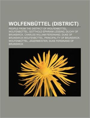 Wolfenb ttel (district): People from the District of Wolfenb ttel, Wolfenb ttel, Gotthold Ephraim Lessing, Duchy of Brunswick