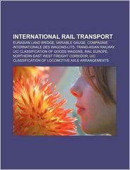 International Rail Transport - Books Llc
