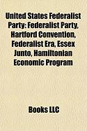 United States Federalist Party: Federalist Party