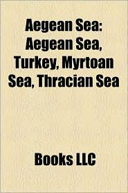 Aegean Sea - Books Llc
