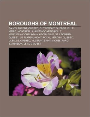 Boroughs Of Montreal - Books Llc