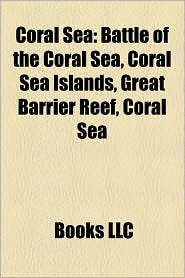 Coral Sea - Books Llc