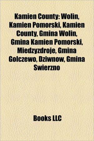 Kamie County - Books Llc