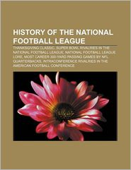 History Of The National Football League - Books Llc