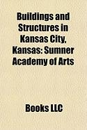 Buildings and Structures in Kansas City, Kansas: Sumner Academy of Arts