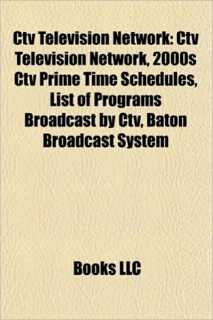 CTV Television Network: CTV Sports, CTV network shows, CTV network stations, You Can't Do That on Television, The Starlost - Source: Wikipedia