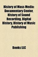 History of Mass Media: History of Sound Recording