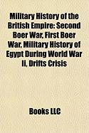 Military History of the British Empire: Second Boer War, First Boer War, Military History of Egypt During World War II, Drifts Crisis, Sirdar
