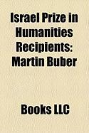 Israel Prize in Humanities Recipients: Martin Buber