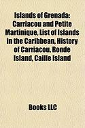 Islands of Grenada: Carriacou and Petite Martinique, List of Islands in the Caribbean, History of Carriacou, Ronde Island, Caille Island