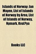 Islands of Norway: Jan Mayen, List of Islands of Norway by Area, List of Islands of Norway, Nymark, Kvaloya