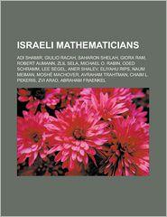 Israeli Mathematicians - Books Llc