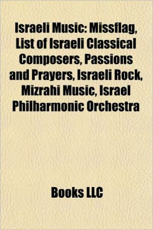 Israeli music: Albums by Israeli artists, Classical music in Israel, Discographies of Israeli artists, Israel Prize in music recipients