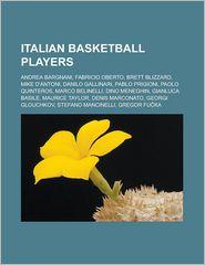 Italian Basketball Players - Books Llc