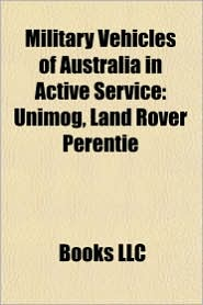 Military vehicles of Australia in active service: Armoured fighting vehicles of Australia in active service, M1 Abrams, Unimog - Source: Wikipedia