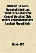Red Line (St. Louis Metrolink): Red Line, Forest Park-Debaliviere, Central West End, Civic Center, Convention Center, Lambert Airport Main