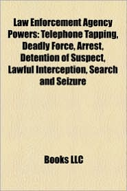 Law Enforcement Agency Powers - Books Llc