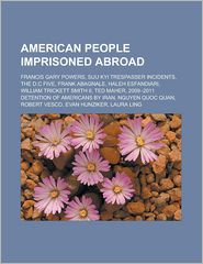 American People Imprisoned Abroad - Books LLC (Editor)