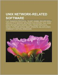 Unix Network-Related Software - Books Llc