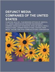 Defunct Media Companies Of The United States - Books Llc