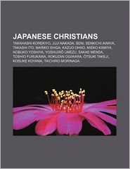Japanese Christians - Books Llc