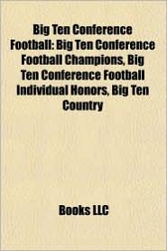 Big Ten Conference football: Big Ten Conference football champion seasons, Chicago Maroons football, Illinois Fighting Illini football - Source: Wikipedia