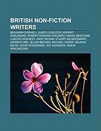 British Non-Fiction Writers: Benjamin Disraeli, James Lovelock, Rupert Sheldrake, Robert Erskine Childers, Simon Newcomb, Ludovic Kennedy